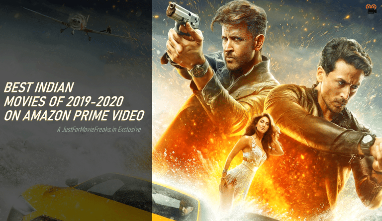 Best Indian Movies Of 2019 2020 2021 On Amazon Prime
