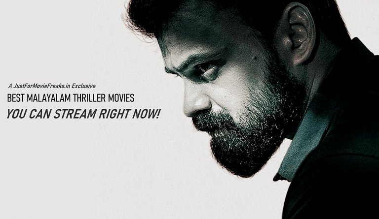 12 Best Malayalam Thriller Movies You Can Stream Right Now Just For Movie Freaks